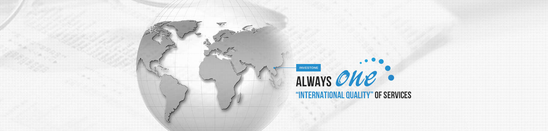 InvestOne provides an international quality of Services